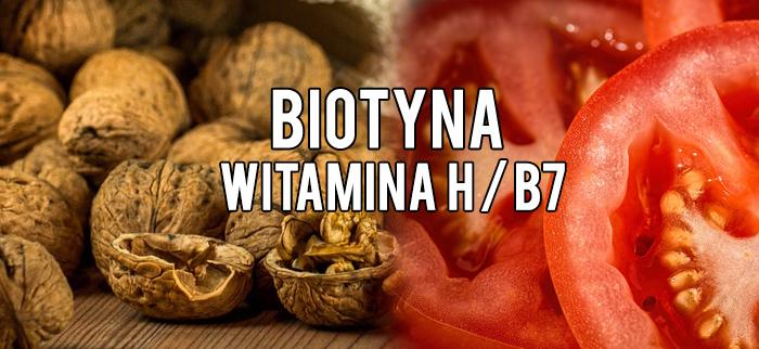 biotyna - witamina h / b7