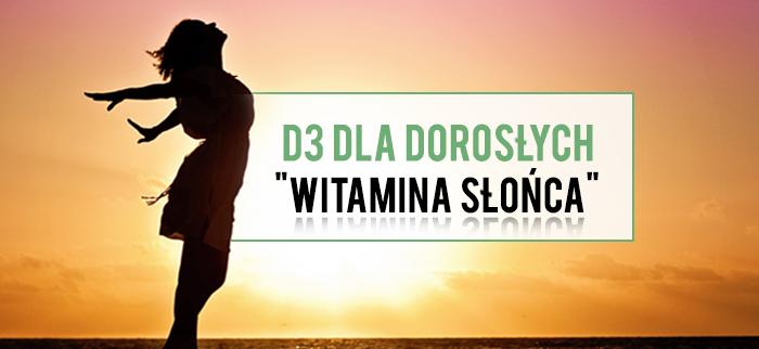 witamina d3 dla dorosłych
